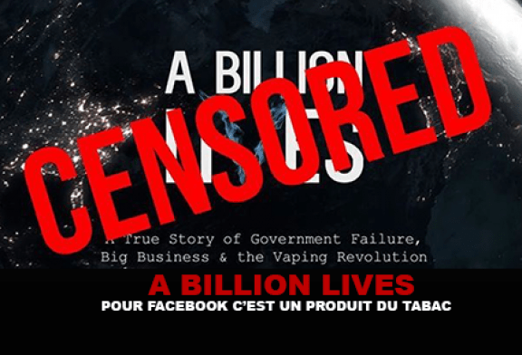 A BILLION LIVES : Pour Facebook c'est un produit du tabac…
