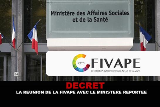 DÉCRET : La réunion de la FIVAPE avec le ministère est reportée.