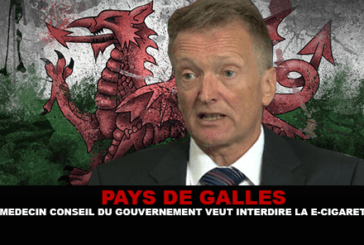 PAYS DE GALLES : Le médecin conseil du gouvernement veut interdire la e-cigarette.