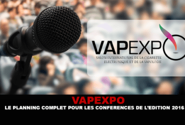 VAPEXPO: The complete schedule of conferences for the 2016 edition