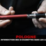 פולין: הקוביות מחר, איסור סיגריות אלקטרוניות במקומות ציבוריים.