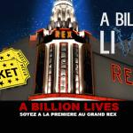 A BILLION LIVES : Soyez à la première au Grand Rex !