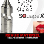 REVUE : SQUAPE X (DREAM) PAR STATTQUALM