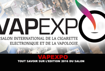 VAPEXPO: All about the 2016 edition of the show!