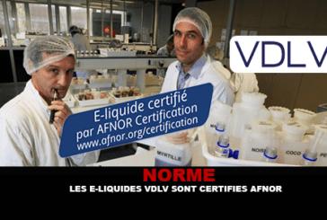NORME : Les e-liquides de VDLV sont certifiés Afnor.