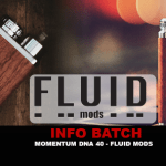 INFO BATCH : Momentum Dna 40 (Fluid Mods)