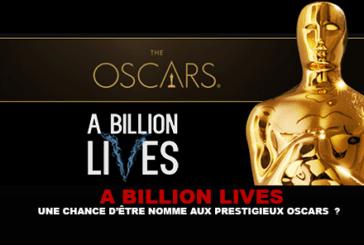 EEN MILJARD LEVEN: Een kans om te worden genoemd naar de prestigieuze Oscars?