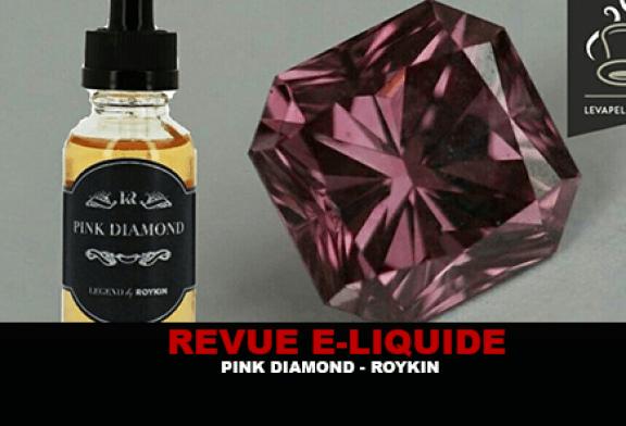 REVUE : PINK DIAMOND GAMME LEGEND PAR ROYKIN