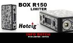 BATCH INFO: BOX R150 LIMITER (HOTCIG)