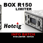INFO BATCH : BOX R150 LIMITER (HOTCIG)