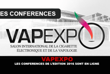 VAPEXPO: The conferences of the 2016 edition are online.