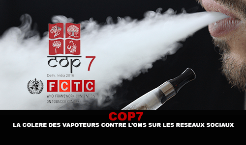 COP7 : La colère des vapoteurs contre l'OMS sur les réseaux sociaux.