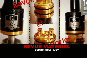 REVUE / TUTORIAL: RDTA COMBO by IJOY