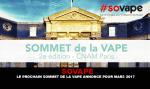 SOVAPE : Le prochain sommet de la vape annoncé pour Mars 2017.
