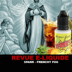 REVUE : SPANK (GAMME MANIACO FRUITS) PAR FRENCHY FOG