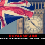 ROYAUME-UNI : Malgré la désinformation, plus de 2 boutiques de e-cigarette ouvrent chaque jour.