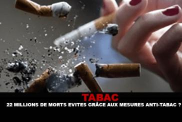 TABAC : 22 millions de morts évités grâce aux mesures anti-tabac ?