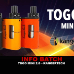 INFO BATCH : Togo Mini 2.0 (Kangertech)