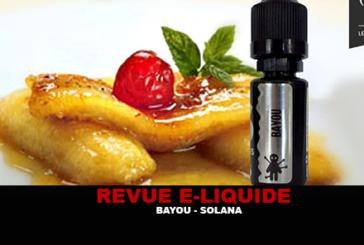 REVIEW: BAYOU (E-LIXIRS RANGE) BY SOLANA
