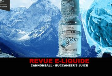 REVUE : CANNONBALL PAR BUCCANEER'S JUICE