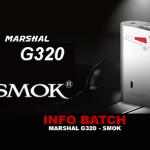 מידע נוסף: Box G320 Marshal (Smoktech)