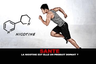 SANTE : La nicotine est elle un produit dopant ?