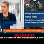 """BELGIO: Un soggetto di sigaretta elettronica nel programma televisivo """"Pour ou Contre"""" di RTL TVI"""
