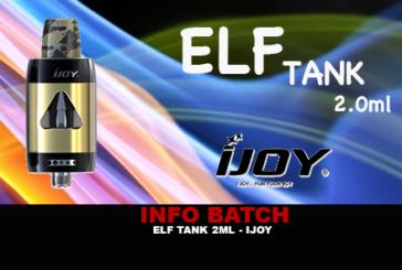 BATCH INFO: Elf Tank 2ml (Ijoy)