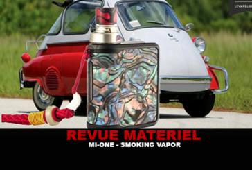 REVUE : MI-ONE PAR SMOKING VAPOR