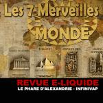 REVUE : LE PHARE D'ALEXANDRIE (GAMME LES 7 MERVEILLES DU MONDE) PAR INFINIVAP