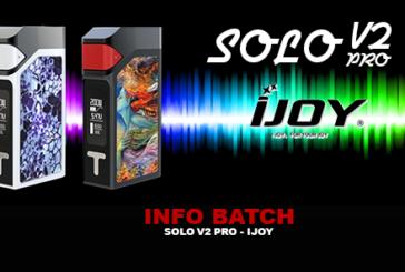 BATCH INFO: Solo V2 Pro 200W (Ijoy)