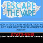 ÉTATS-UNIS : Un programme «Escape the vape» pour dissuader les jeunes d'utiliser la e-cigarette
