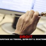 DROIT : Le vapotage au travail , qu'en est-il exactement ?