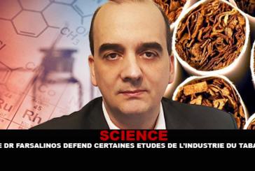 SCIENCE : Le Dr Farsalinos défend certaines études financées par l'industrie du tabac sur la e-cigarette.