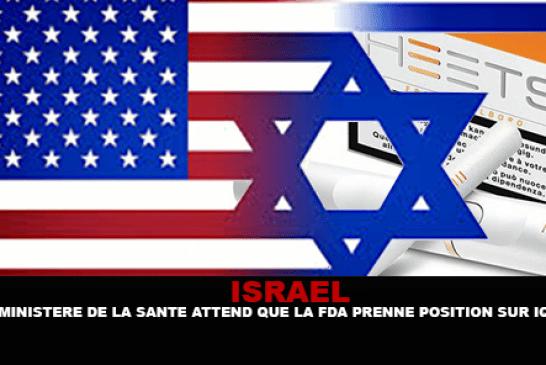 ISRAËL : Le ministère de la santé attend que la FDA prenne position sur l'IQOS