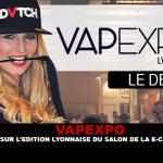 VAPEXPO: Back to the Lyon edition of the e-cigarette show.