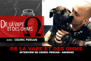 OF VAPE AND OHMS: intervista con Cedric Persan (Animodz)