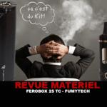 REVUE : KIT FEROBOX 45 TC PAR FUMYTECH