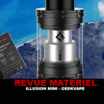 REVUE : ILLUSION MINI PAR GEEKVAPE