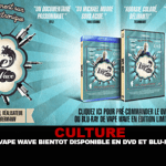 CULTURE: Vape Wave soon available on DVD and Blu-ray.