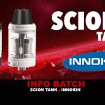 INFORMACION DE BATCH: SCION TANK (Innokin)