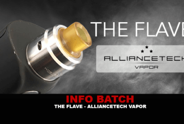 BATCH INFO: The Flave (AllianceTech Vapor)