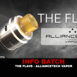INFO BATCH : The Flave (AllianceTech Vapor)