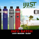 INFO BATCH : Ijust NexGen (Eleaf)