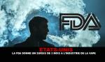 ארצות הברית: ה- FDA מעניק שהייה בת שלושה חודשים בתעשיית האדים.