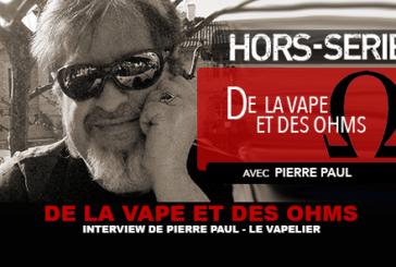 של ואפ ואוהמס: ראיון עם פייר פול (THE VAPELIER)