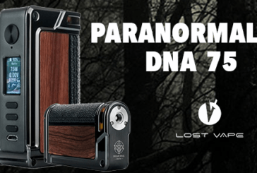 INFO BATCH : Paranormal DNA 75C (Lost Vape)