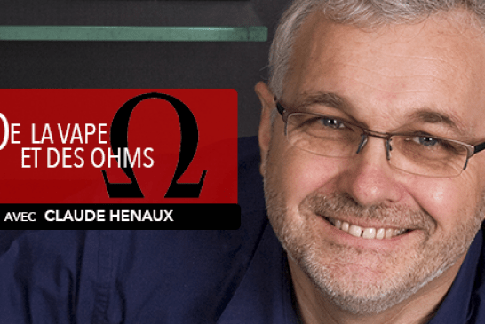 OF VAPE AND OHMS: Interview with Claude Henaux (Claude Henaux Paris)