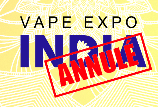INDIA: Country authorities ban Vape Expo India!