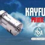 מידע נוסף: Kayfun Prime (Svoëmesto)